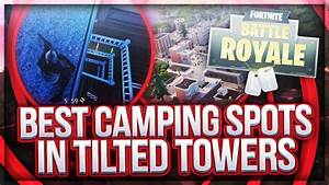 BEST CAMPING SPOTS In FORTNITE Tilted Towers Edition