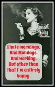 I Hate Morning Mondays Meme