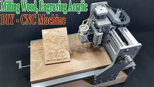 How To Make A Cnc Machine Engraving Cutting Milling With