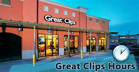 great clips hours today opening closing timings locations