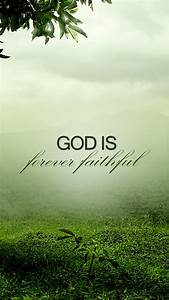 Forever faithful Free #Christian lock screen #wallpaper ...