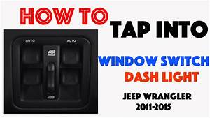 How To Tap Into The Dash Light Circuit Jeep Wrangler 2011