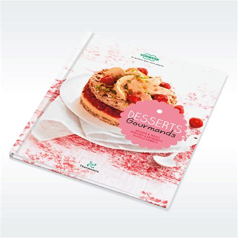 desserts gourmands pdf thermomix livre desserts gourmands livres de recettes thermomix