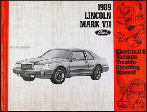 1987 lincoln continental and mark vii electrical troubleshooting manual original ebay 1989 lincoln mark vii electrical and vacuum troubleshooting manual