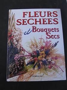 Composition Fleurs Séchées : fleurs sechees et bouquets secs monique arnold livre france loisirs ~ Teatrodelosmanantiales.com Idées de Décoration