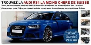 Annonce Auto Suisse : audi rs4 pas ch re neuve ou occasion en suisse auto2day ~ Medecine-chirurgie-esthetiques.com Avis de Voitures