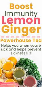Fight Sickness With Lemon Ginger Powerhouse Tea