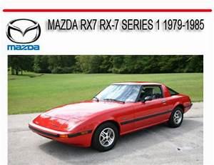 Mazda Rx7 Rx-7 Series 1 1979-1985 Service Repair Manual
