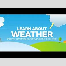 Check Out The New Met Office Youtube Channel  Learn About Weather Youtube