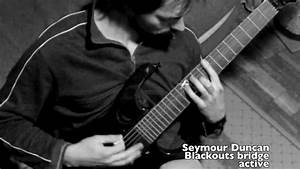 Seymour Duncan Blackouts Vs Dimarzio D-sonic  Air Norton