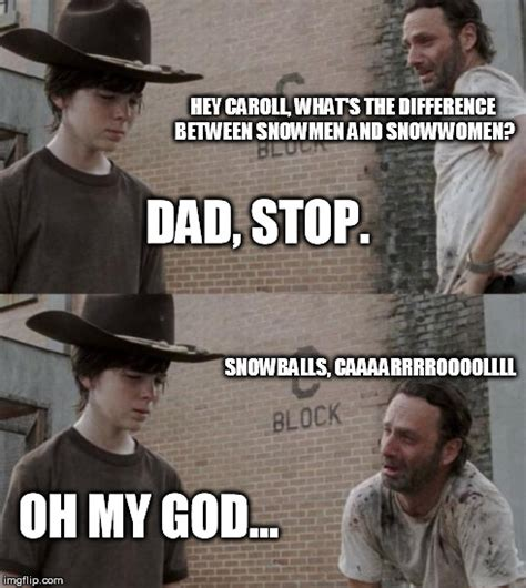 Walking Dead Rick And Carl Meme - rick carl snow heh pinterest carl meme dad jokes and memes