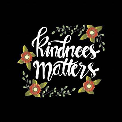 Kindness Matters Vector Illustrations Clip Message Inspirational
