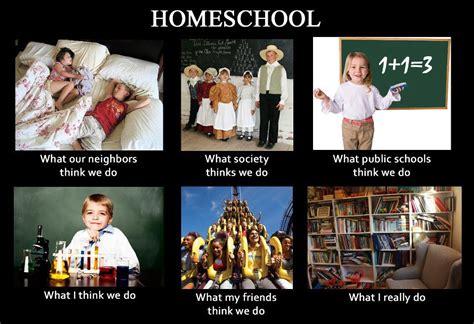 Homeschool Memes - homeschool meme