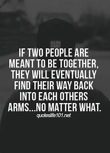 MEANT TO BE TOGETHER Quotes Like Success