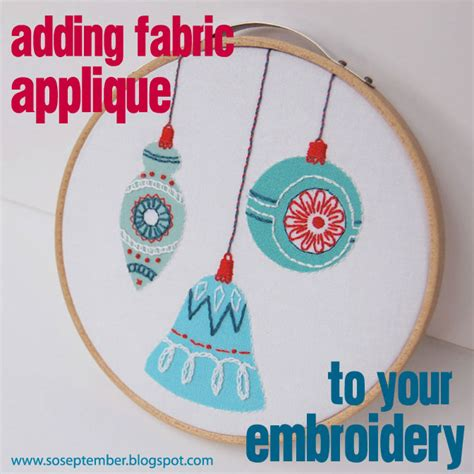 Embroidery Applique Tutorial by So September A How To For You