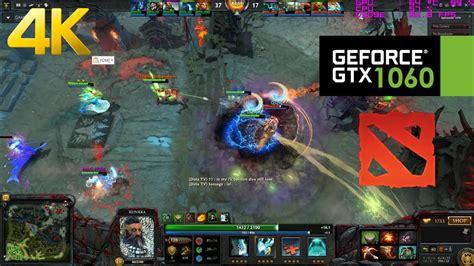 GTX 1060   DOTA 2 / 4K - Ultra Settings - YouTube