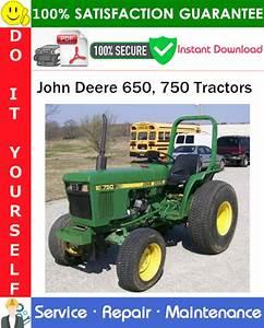 John Deere 650  750 Tractors Service Repair Manual Pdf