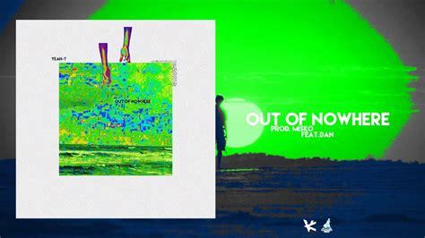 03 Out Of Nowhere (maxflolab) Prod. Misko