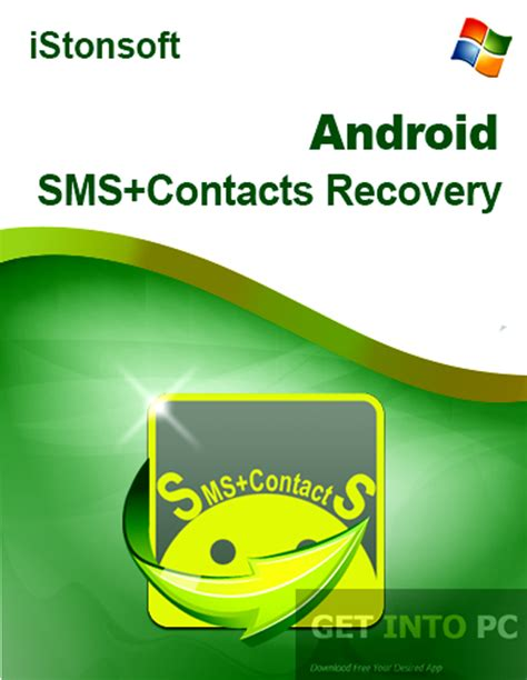 sms recovery android istonsoft android sms and contacts recovery free