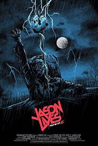Awesome New Poster For Jason Lives: Friday The 13th Part 6 ...