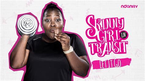 skinny girl in transit s1e5 let it go youtube
