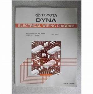 Toyota Dyna Electrical Wiring Diagram Manual 2001 Ewd449e