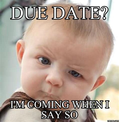 Due Date Meme - 20 pregnancy faq that most women don t know babygaga
