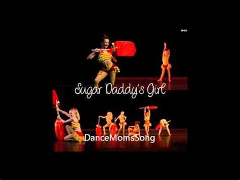 Sugar Daddy Girl Dance Moms Full Song Youtube
