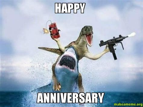 happy anniversary   meme