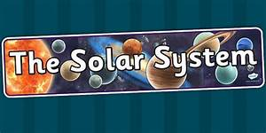 The Solar System Display Banner Detailed Images - planets ...