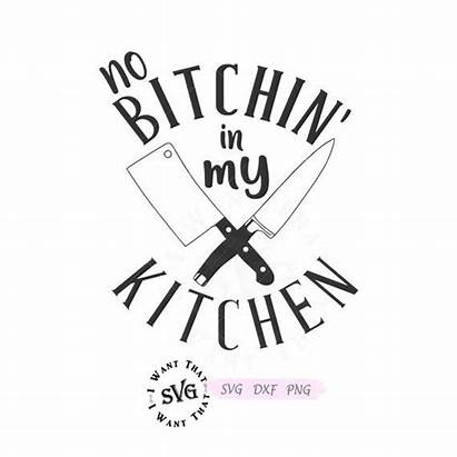 Kitchen Bitchin Svg Funny Cooking Baking Farmhouse