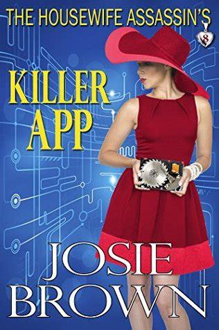 housewife assassins killer app  josie brown