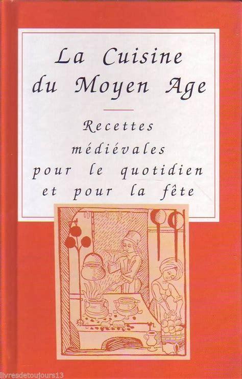 Recettes De Cuisine Anciennes Du Moyen Age