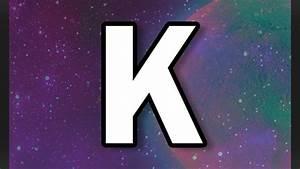 The Letter  U0026quot K U0026quot