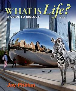 Third Of Life : what is life a guide to biology 9781464135958 macmillan learning ~ Orissabook.com Haus und Dekorationen
