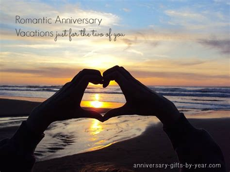 anniversary vacation packages  romantic getaways