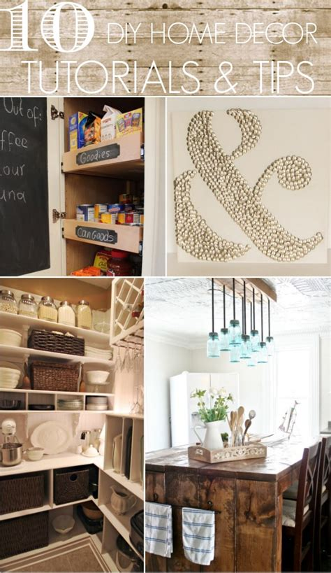 20 tutorials and tips not to miss diy projects home 10 diy home decor tutorials tips home stories a to z