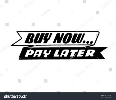 Buy Now Pay Later  Retro Clip Art Stock Vector