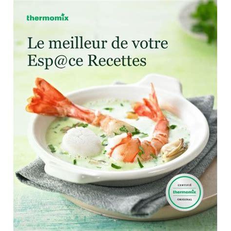 livre cuisine rapide thermomix livres recettes thermomix gratuit