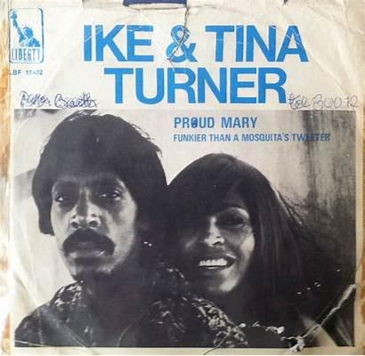 Tina Turner Proud Ike Mary Songs Greatest