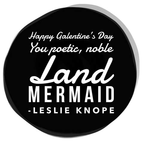 'Happy Galentine's Day You poetic, noble Land MERMAID ...