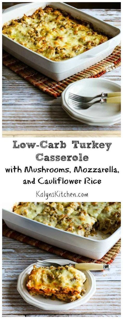 Of course you don't have any leftover turkey yet, but you can definitely make this tasty casserole with chicken any time of. Low-Carb Turkey Casserole with Mushrooms, Mozzarella, and ...