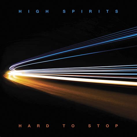 ALBUM REVIEW: High Spirits - Hard To Stop | Ghost Cult ...