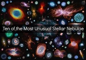 Ten of the Most Unusual Stellar Nebulae