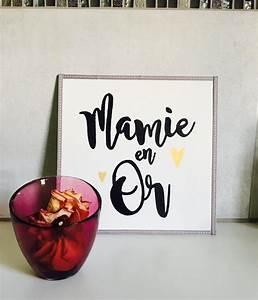 Cadeau Fete Des Grands Meres : mamie en or tableau fait main id e cadeau f te des grands m res ~ Preciouscoupons.com Idées de Décoration