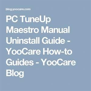 Pc Tuneup Maestro Manual Uninstall Guide
