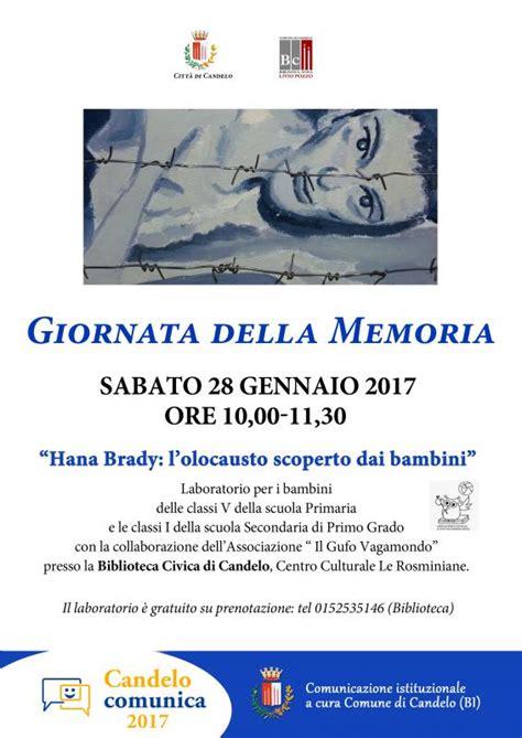 Candelo Eventi by Giornata Della Memoria A Candelo 2017 Bi Piemonte