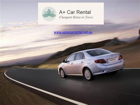 Car Rental Melbourne by Cheap Car Rental Melbourne A Plus Cars Rental Authorstream