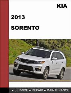 Kia Sorento 2013 Factory Service Repair Manual  U0026 Electronic Troubleshooting Manual
