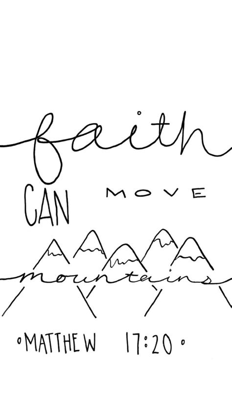 Matthew 17:20- Faith can move mountains- Bible verse Hand Lettered Wallpaper Faith can move